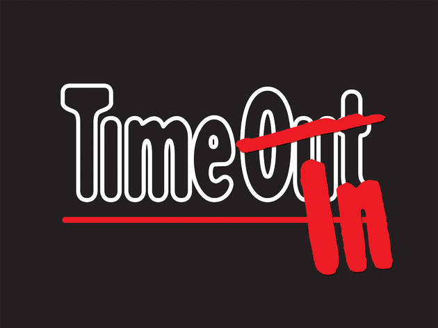 Time Out is becoming Time In