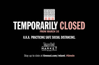 Time Out Market Miami is temporarily closing