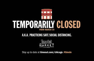 Time Out Market Chicago will close temporarily beginning March 16