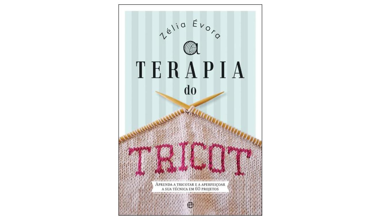 A Terapia do Tricot