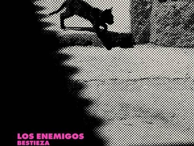 Los Enemigos - 'Bestieza'
