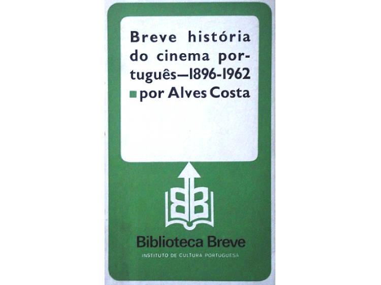 Breve História do Cinema Português – 1898-1962