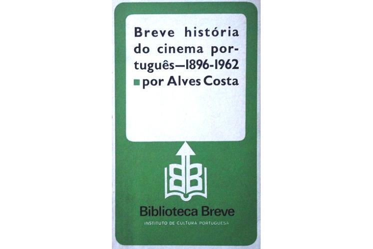 Breve História do Cinema Português - 1898-1962