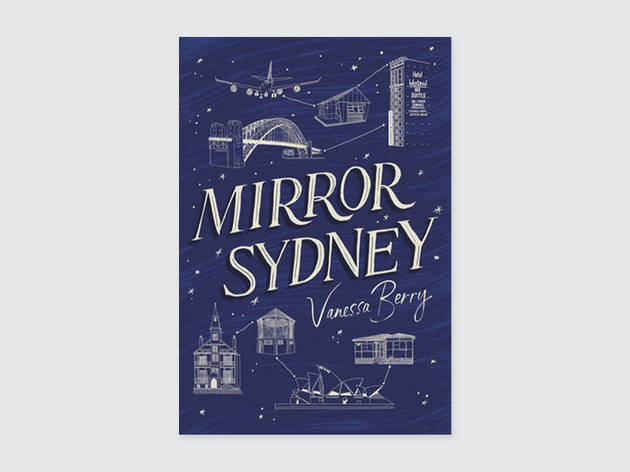 Mirror Sydney, by Vanessa Berry, book cover
