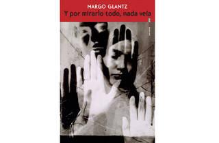Porta del libro Y por mirarlo todo, nada veía de Margo Glantz