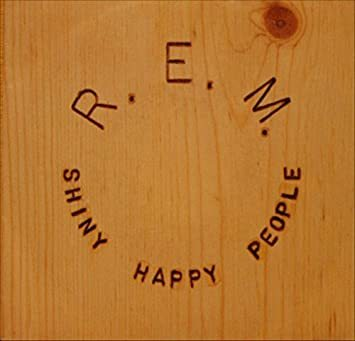 R.E.M. - Shiny happy people
