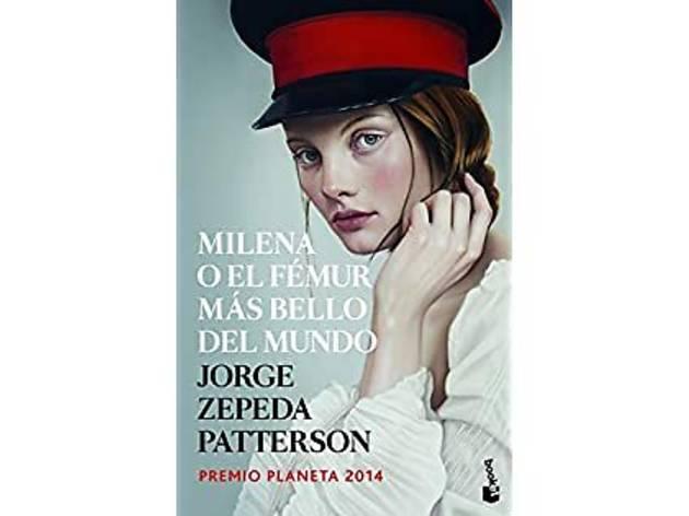 Portada del libro Milena o el fémur más bello del mundo de Jorge Zepeda Patterson