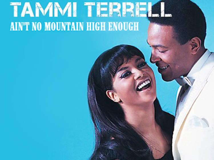 'Ain't No Mountain High Enough', de Marvin Gaye y Tammi Terrell