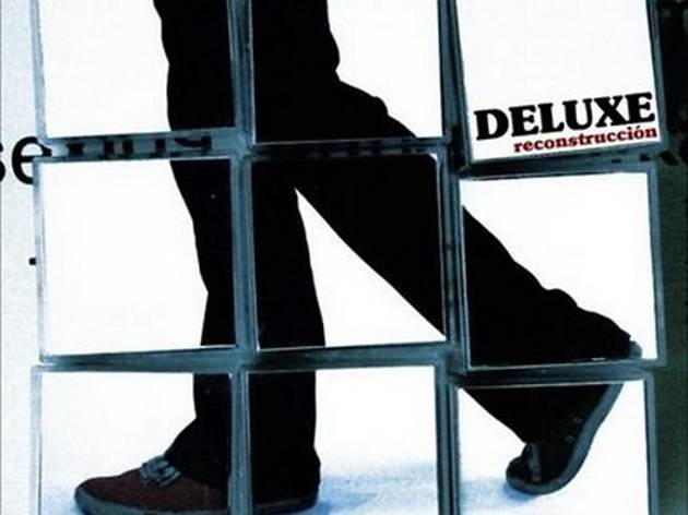 Deluxe - Reconstrucción