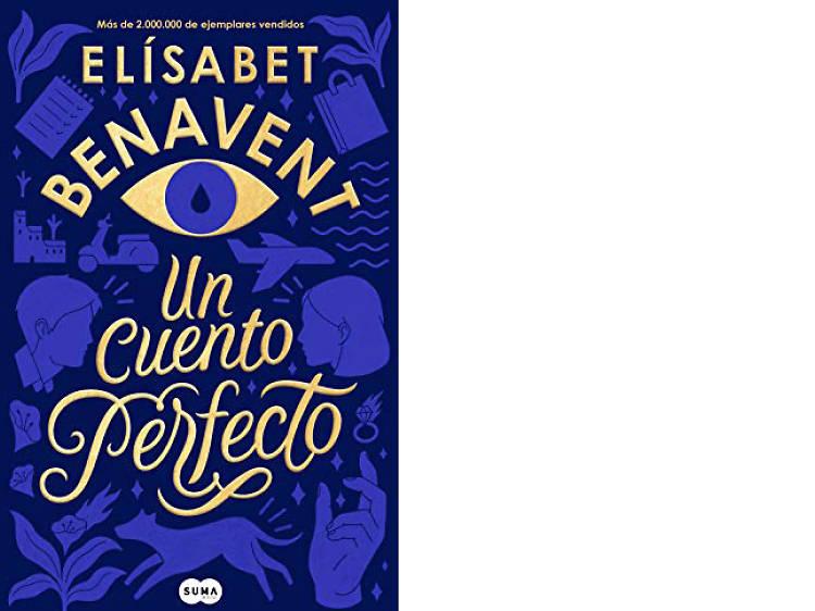'Un cuento perfecto', de Elísabet Benavent