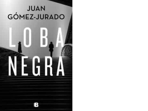 'Loba negra' de Juan Gómez Jurado