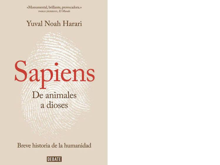 'Sapiens. De animales a dioses', de Yuval Noah Harari