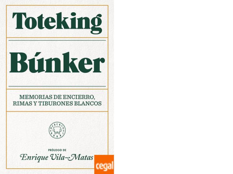 'Búnker. Memorias de un encierro', de Toteking