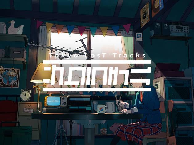 Tokyo LosT Tracks -サクラチル-