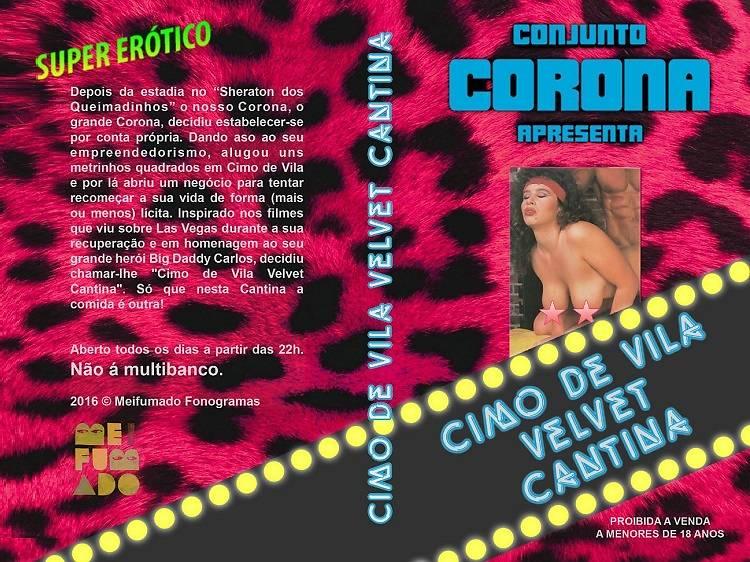 Dia 31: Conjunto Corona - Cimo de Vila Velvet Cantina