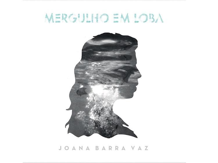 Joana Barra Vaz - Mergulho em Loba