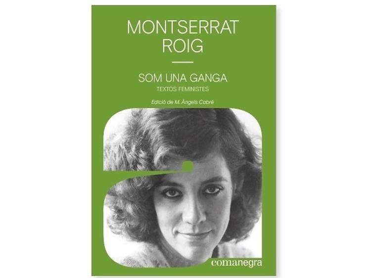 'Som una ganga', de Montserrat Roig