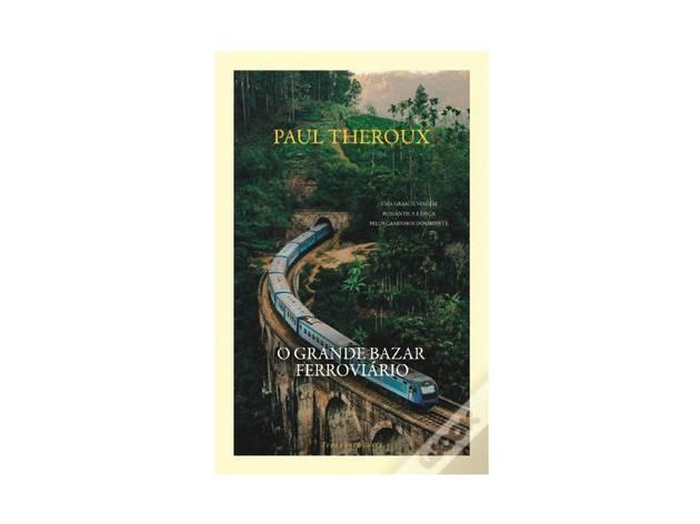 Livro, Leitura, O Grande Bazar Ferroviário, Paul Theroux