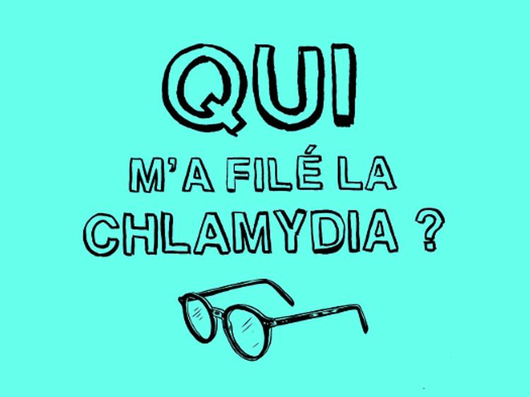 Qui m'a filé la chlamydia ?