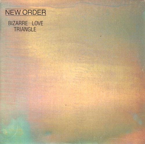 'Bizarre Love Triangle' by New Order album cover