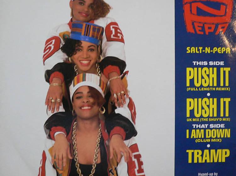 'Push it', Salt-N-Pepa