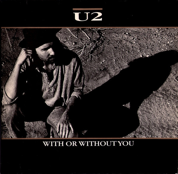 'With or Without You', U2