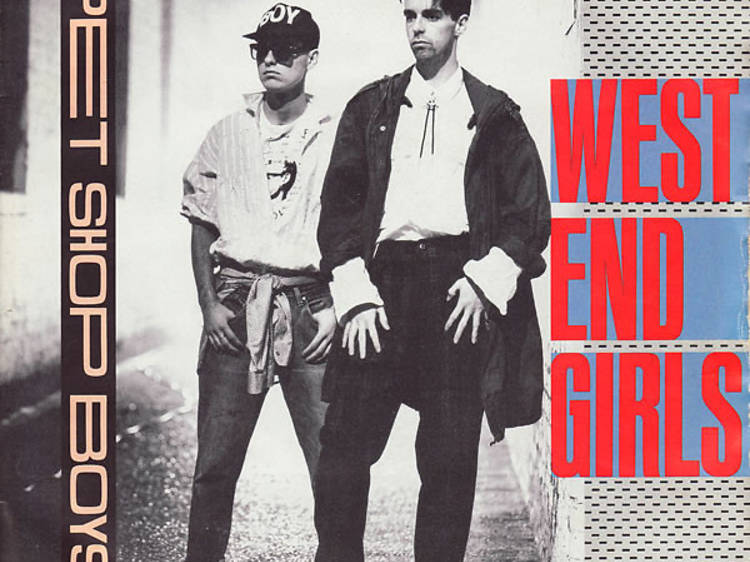 """West End Girls"" by Pet Shop Boys"