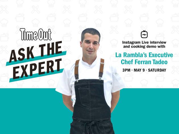 Ask the expert: La Rambla's Executive Chef Ferran Tadeo