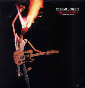 'Cars and girls', Prefab Sprout
