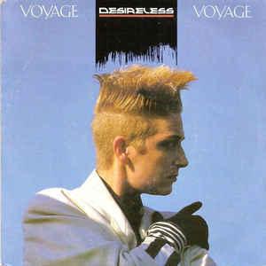 'Voyage Voyage', Desireless