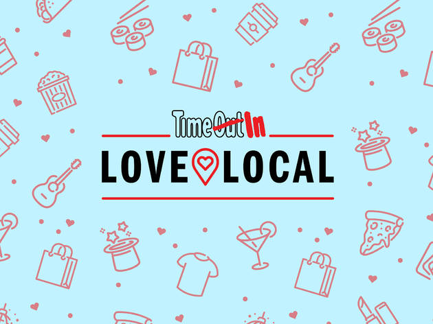 Time Out Love Local campaign