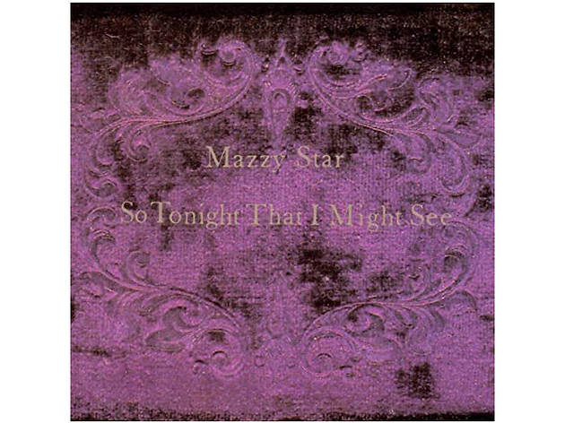 """""""Fade into You"""" by Mazzy Star"""