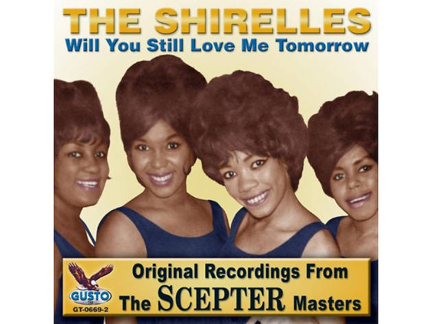 """""""Will You Still Love Me Tomorrow?"""" by the Shirelles"""