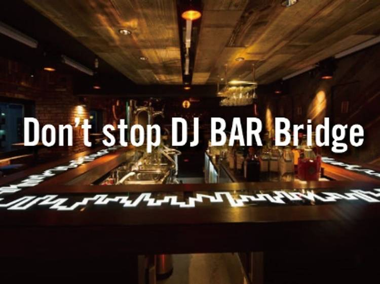 DJ BAR Bridge