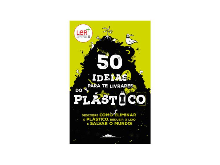 50 Ideias para Te Livrares do Plástico
