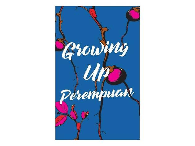 Growing Up Perempuan