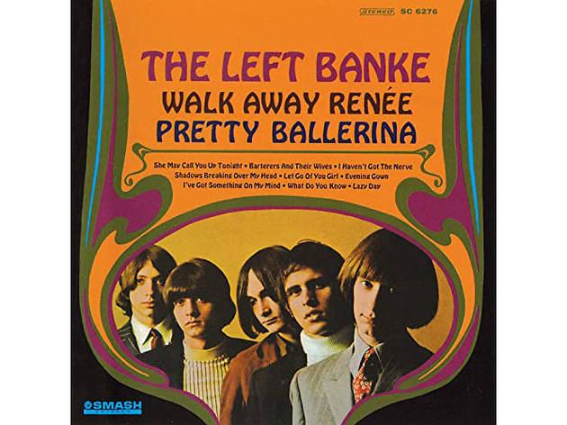 """Walk Away Renée"" by the Left Banke"