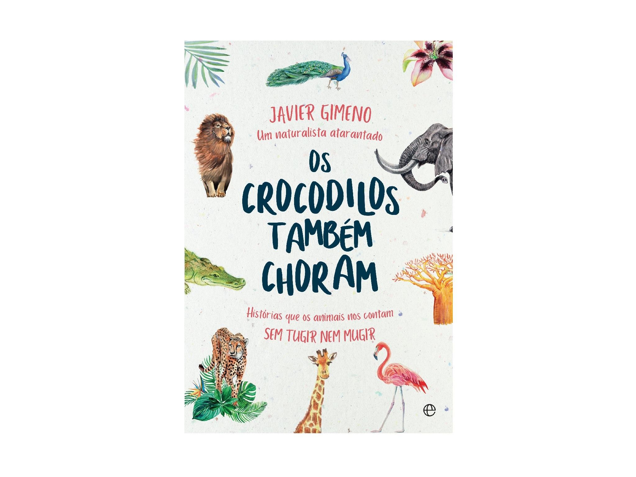 Livros, Livros Infantis, Os Crocodilos Também Choram, Javier Gimeno
