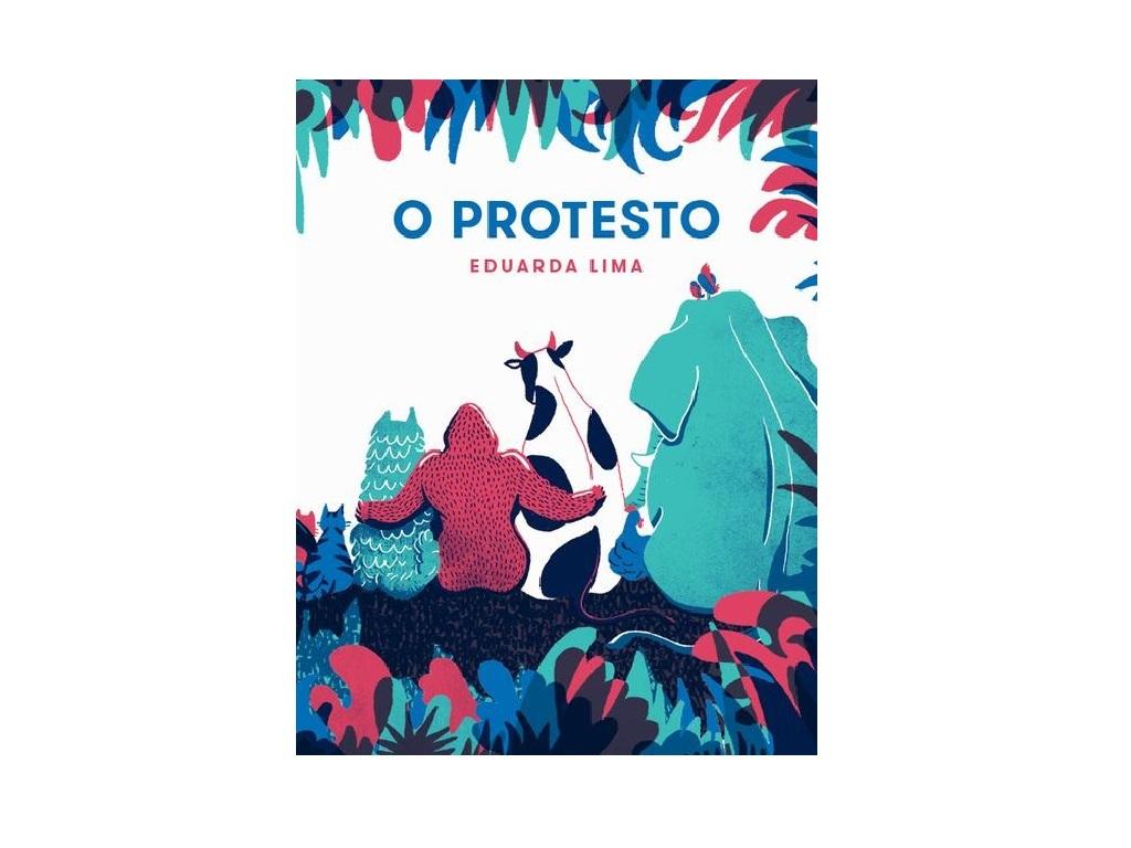 Livros, Livros Infantis, O Protesto, Eduarda Lima