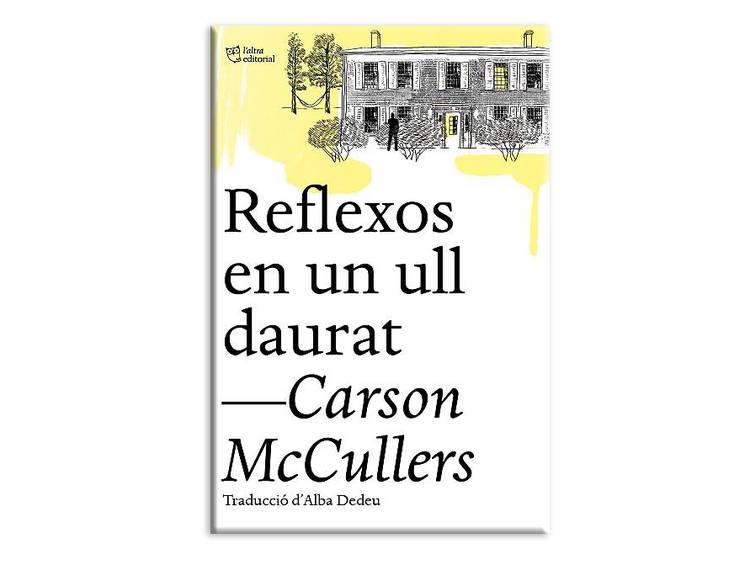 'Reflexos en un ull daurat', de Carson McCullers