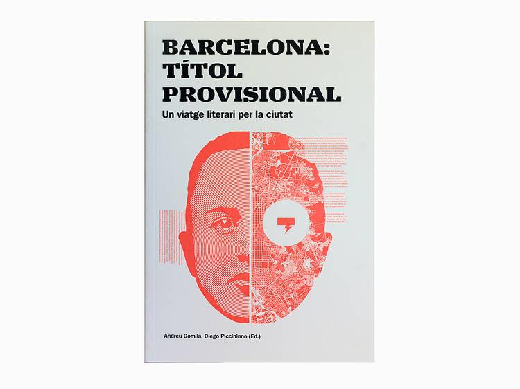 'Barcelona, título provisional', de Andreu Gomila y Diego Piccininno