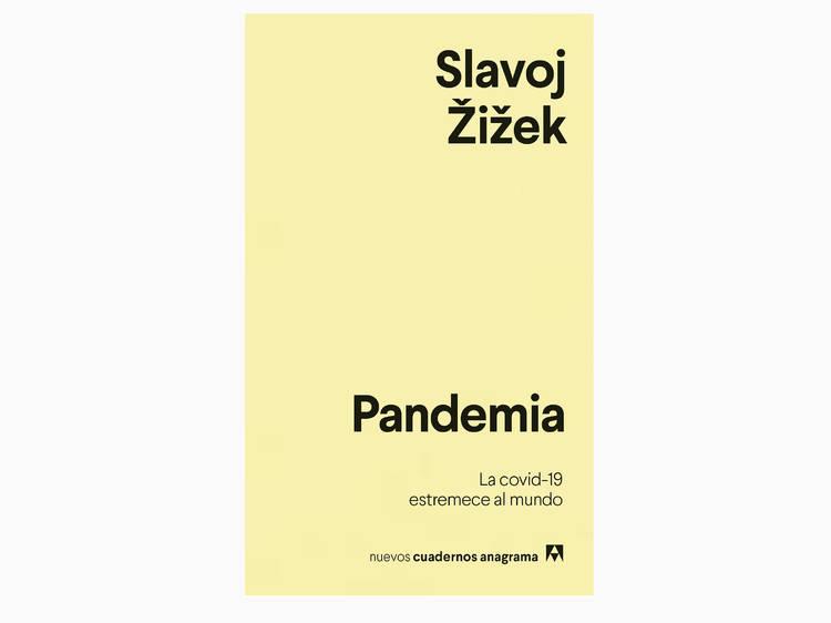 'Pandemia', de Slavoj Žižek