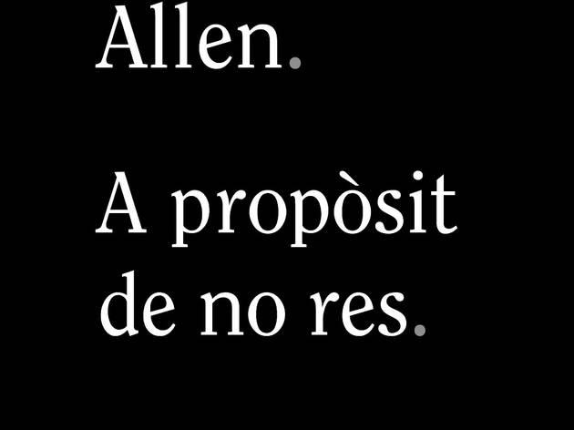 Woody Allen, 'A propòsit de no res'