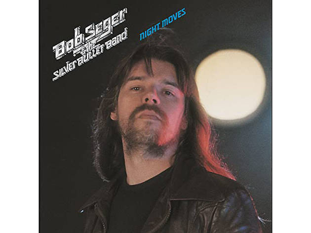 """Night Moves"" by Bob Seger & the Silver Bullet Band"
