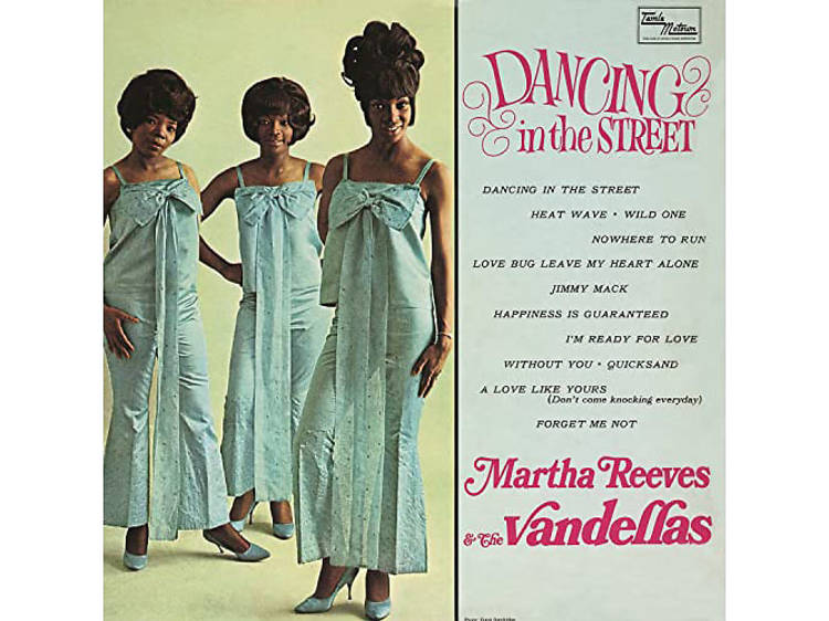 """""""Dancing in the Street"""" by Martha and the Vandellas"""
