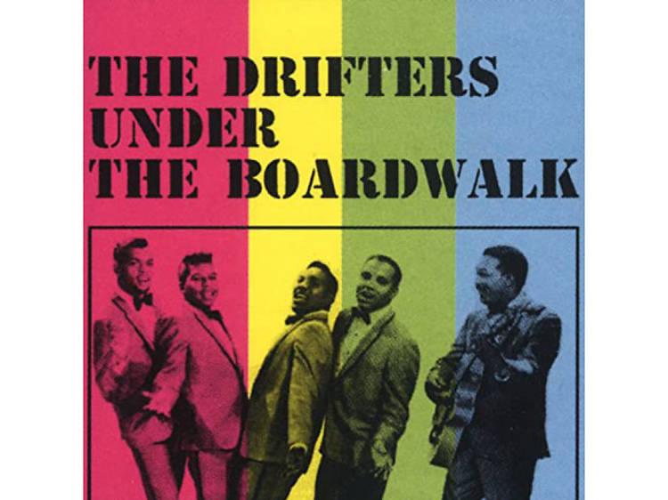 """Under the Boardwalk"" by the Drifters"