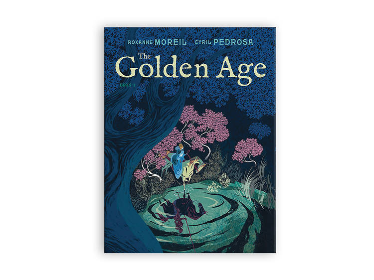 The Golden Age by Roxanne Moreil and Cyril Pedrosa (2020)