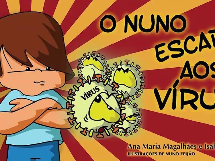 O Nuno Escapa ao Vírus