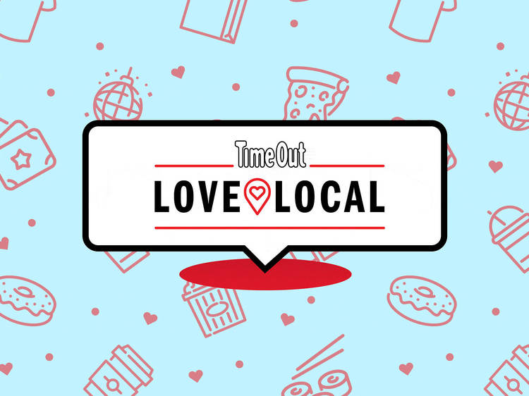 Love Local: Time Out supports and celebrates local food, drink and culture