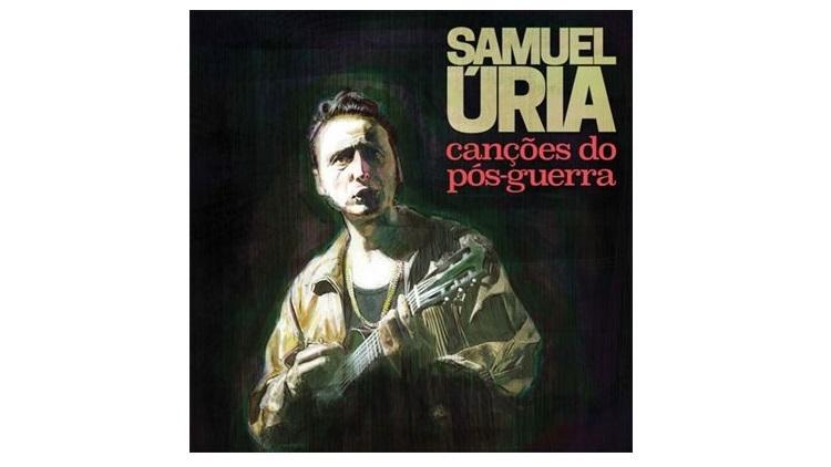Samuel Úria - Canções do Pós-Guerra